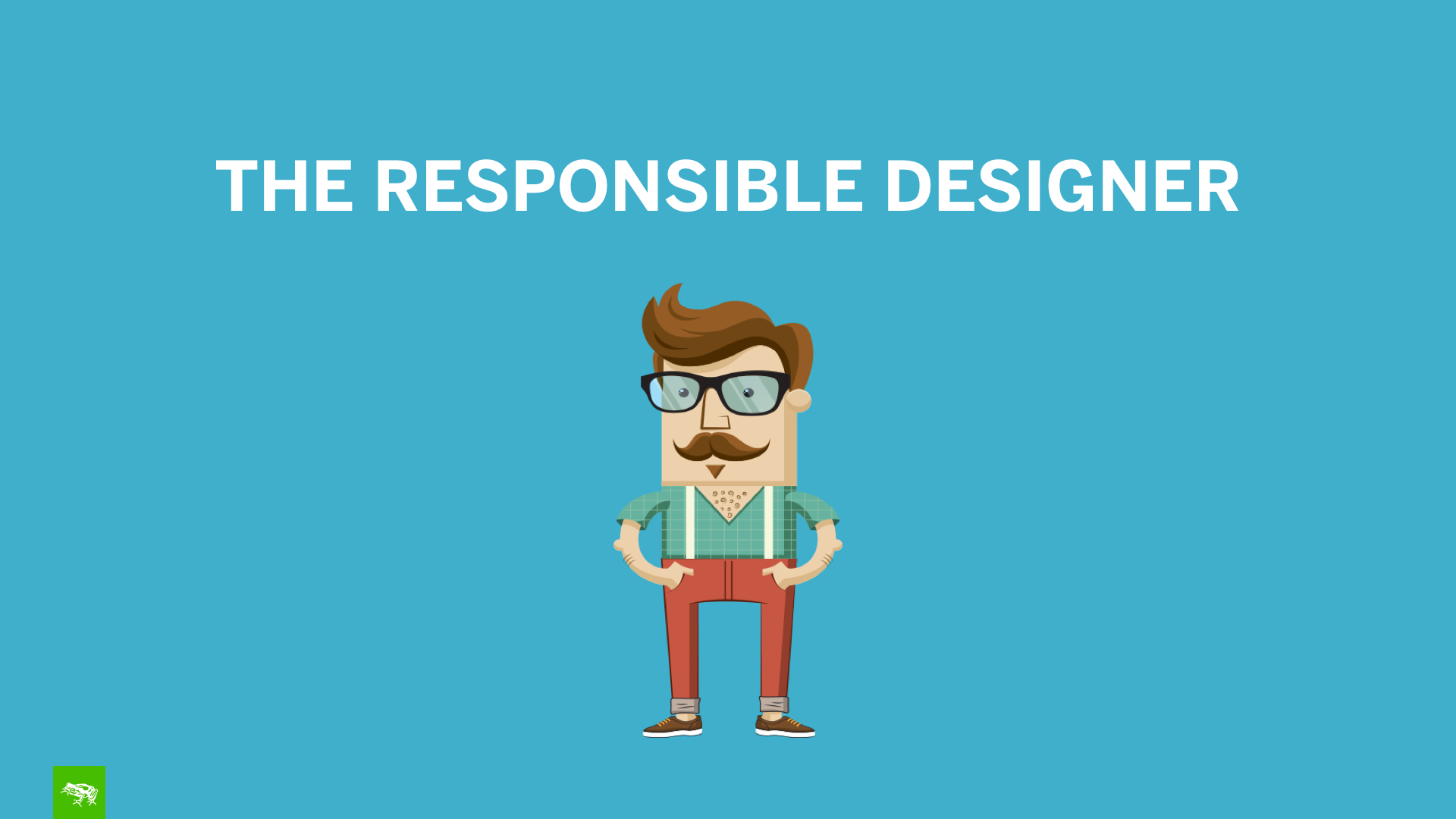The Responsible Designer