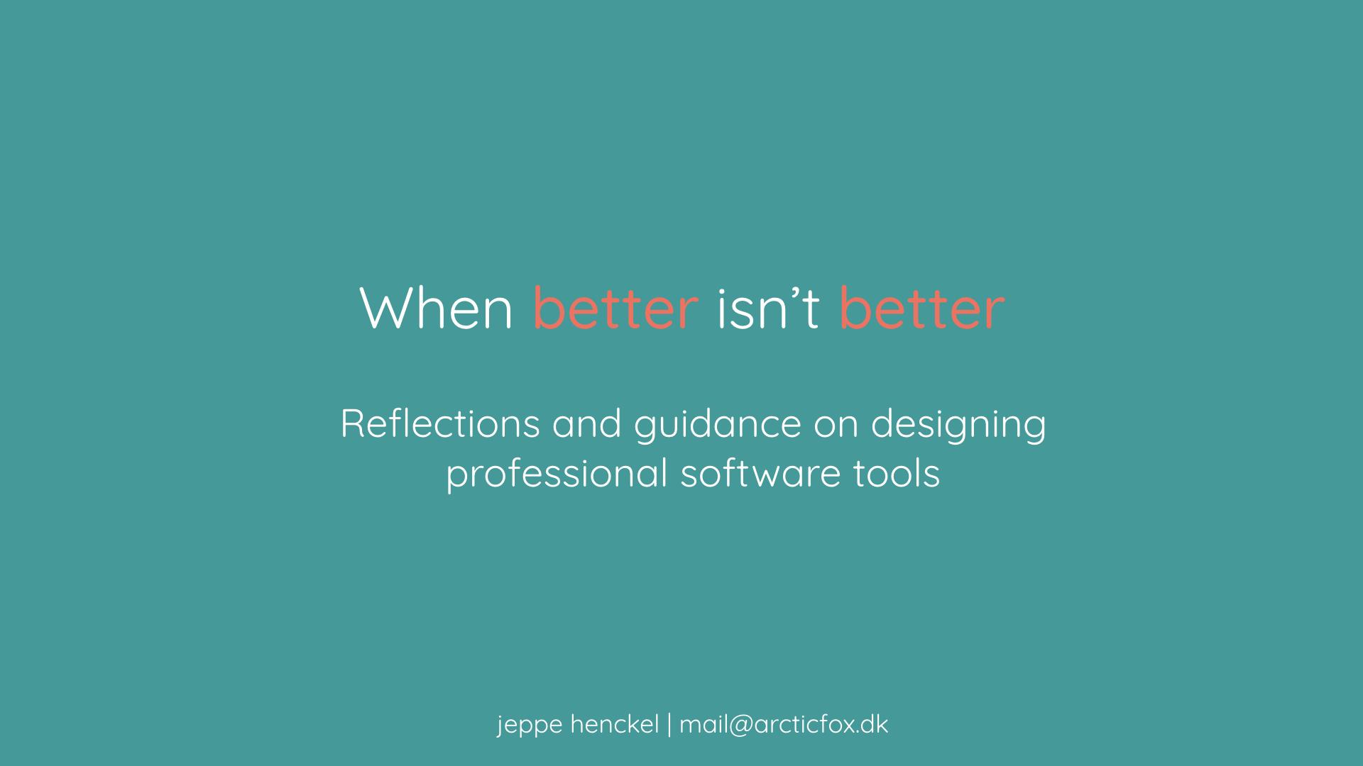 When better isn't better | Talk at CPHUX fintech meetup